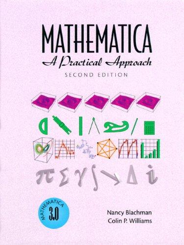 Mathematica: A Practical Approach 9780132592017