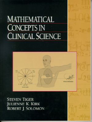 Mathematical Concepts in Clinical Science 9780130115492