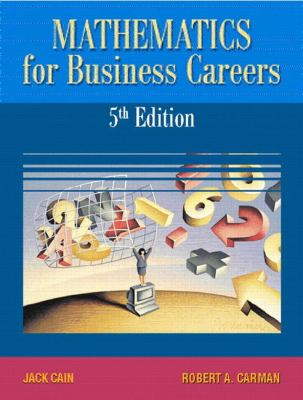 Mathematics for Business Careers [With CDROM] 9780130197498
