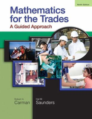Mathematics for the Trades: A Guided Approach 9780136097082