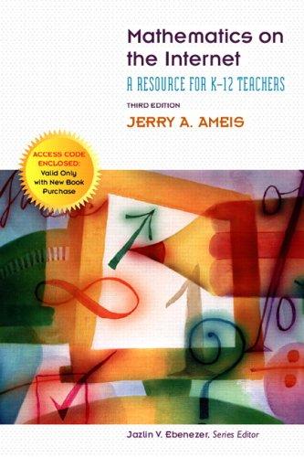 Mathematics on the Internet: A Resource for K-12 Teachers 9780131715820