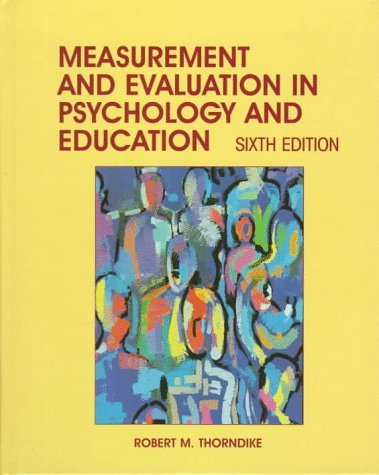 Measurement and Evaluation in Psychology and Education 9780132541787