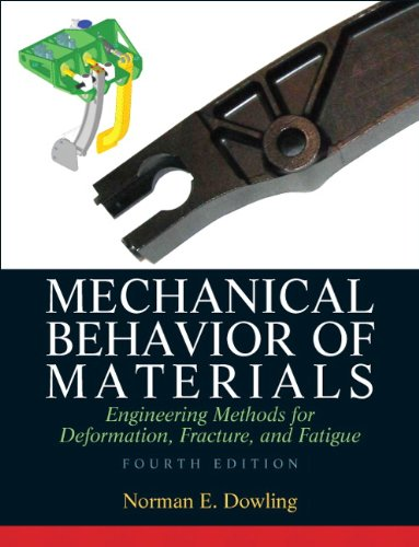 Mechanical Behavior of Materials - 4th Edition