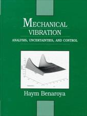 Mechanical Vibration: Analysis, Uncertainties, and Control 413244