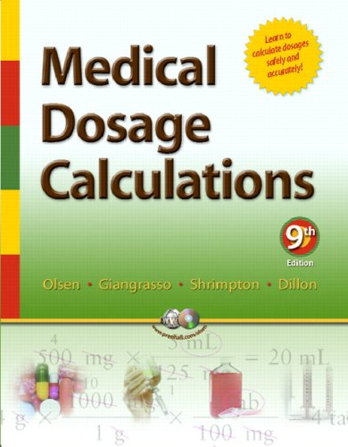 Medical Dosage Calculations 9780132384704