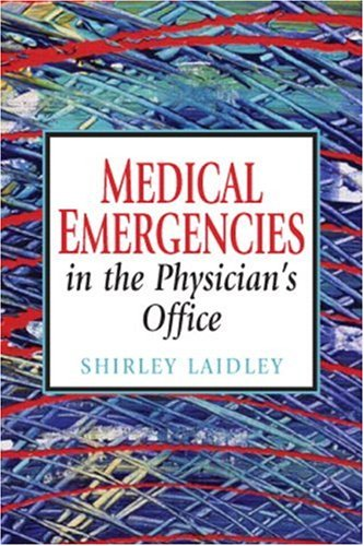 Medical Emergencies in the Physician's Office 9780132391658
