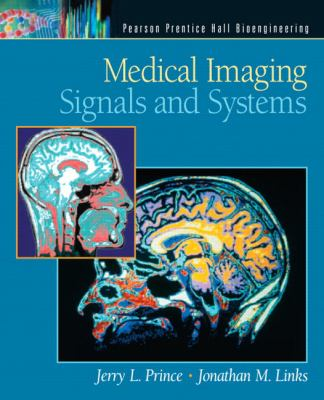 Medical Imaging Signals and Systems 9780130653536