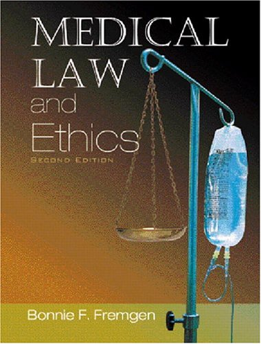 Medical Law and Ethics 9780131177086