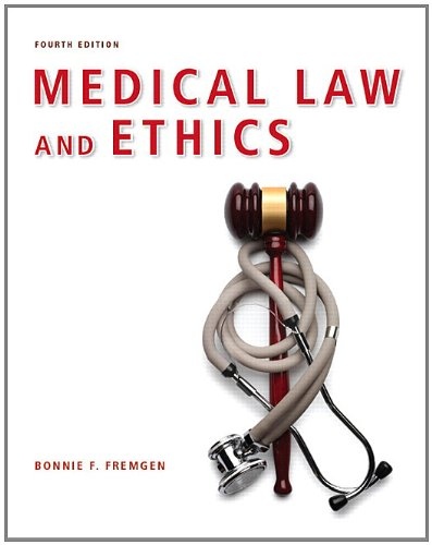 Medical Law and Ethics 9780132559225