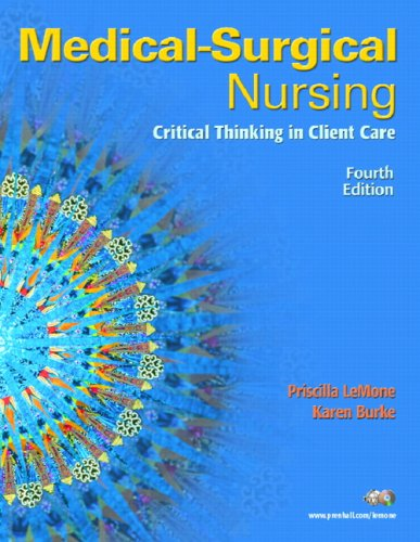 Medical-Surgical Nursing: Critical Thinking in Client Care [With Dvdrom] 9780131713086