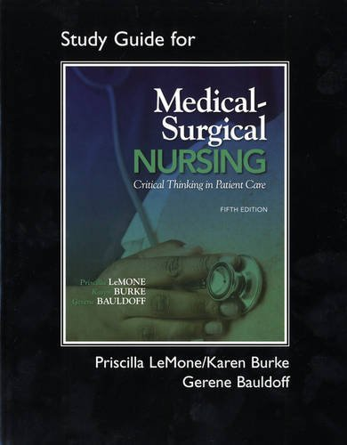 Medical-Surgical Nursing: Critical Thinking in Patient Care 9780135125274