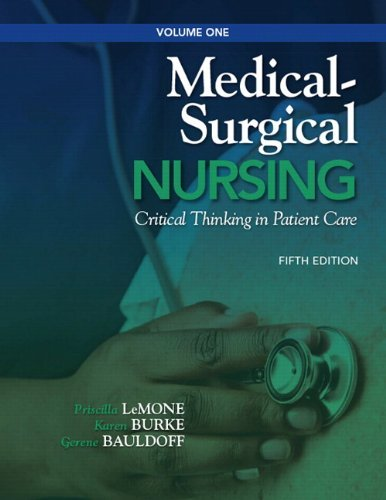 Medical-Surgical Nursing, Volume 1: Critical Thinking in Patient Care 9780132541800