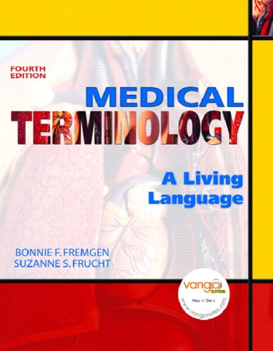 Medical Terminology: A Living Language [With Dvdrom] 9780131589988