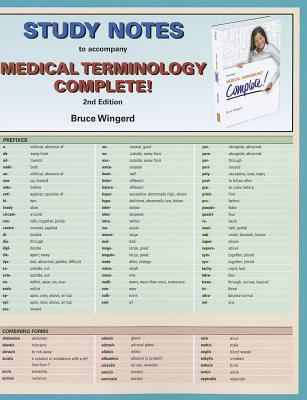Medical Terminology Complete! Study Notes 9780132873512