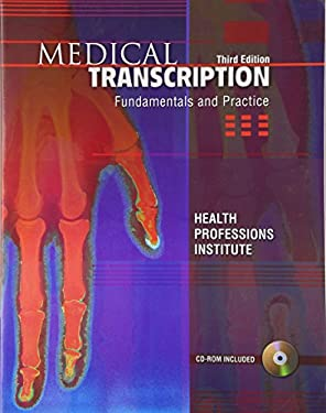 Medical Transcription: Fundamentals & Practice [With CDROM] 9780131881433