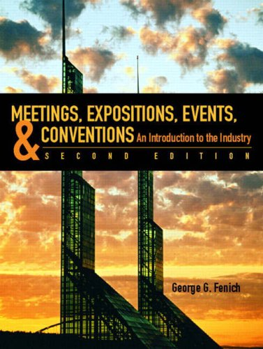 Meetings, Expositions, Events, and Conventions: An Introduction to the Industry 9780132340571
