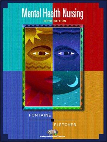 Mental Health Nursing [With CDROM] - Fontaine, Karen Lee / Fletcher, Sue