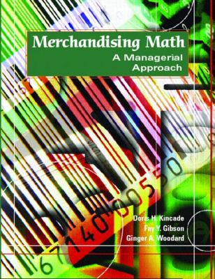 Merchandising Math: A Managerial Approach 9780130995889