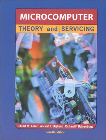 Microcomputer Theory and Servicing 9780130109552