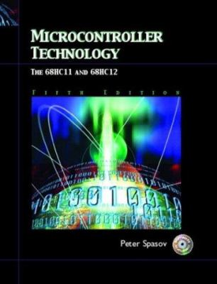 Microcontroller Technology: The 68hc11 9780131129849