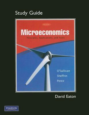 Microeconomics: Principles, Applications, and Tools 9780136094081