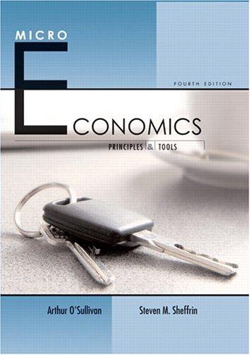 Microeconomics: Principles and Tools 9780131536067