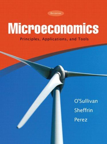 Microeconomics: Principles, Applications, and Tools 9780136094050