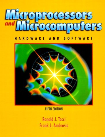 Microprocessors and Microcomputers: Hardware and Software 9780130104946