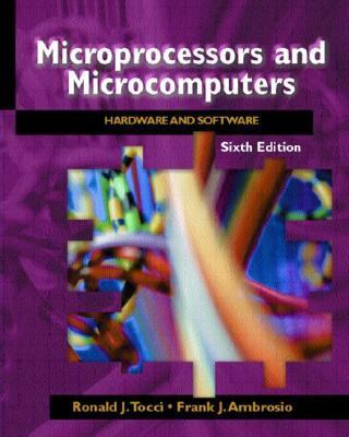 Microprocessors and Microcomputers: Hardware and Software