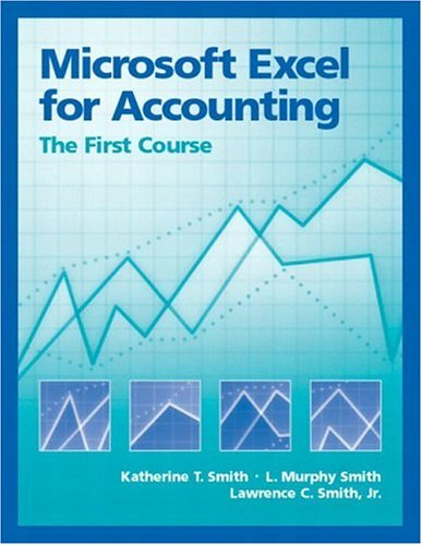 Microsoft Excel for Accounting: The First Course 9780130085511