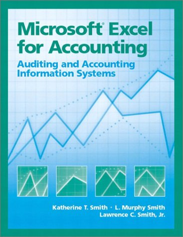Microsoft Excel for Accounting: Auditing and Ais 9780130085528