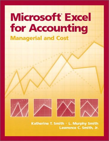 Microsoft Excel for Accounting: Managerial and Cost 9780130085535
