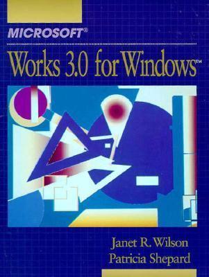 Microsoft Works 3.0 for Windows 9780130571922
