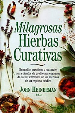 Milagrosas Hierbas Curativas 9780130116529