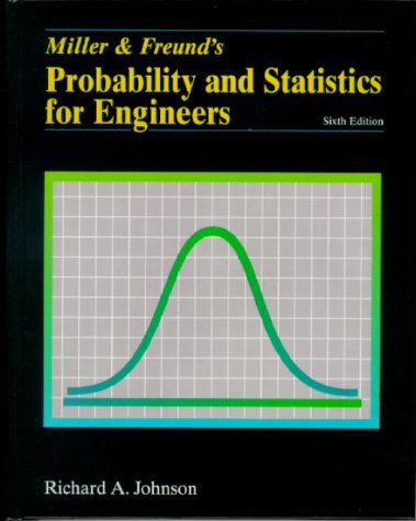 Miller and Freund's Probability and Statistics for Engineers 9780130141583