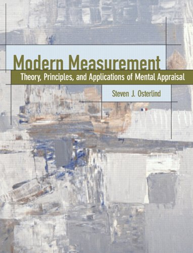 Modern Measurement: Theory, Principles, and Applications of Mental Appraisal 9780130255907