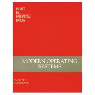 Modern Operating Systems by Andrew S. Tanenbaum