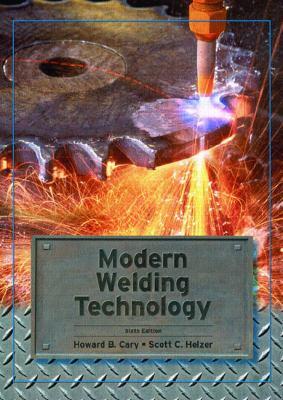Modern Welding Technology 9780131130296