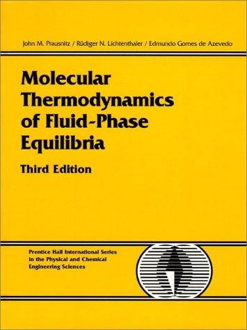 Molecular Thermodynamics of Fluid-Phase Equilibria 9780139777455