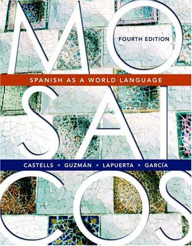 Mosaicos: Spanish as a World Language 9780131923249