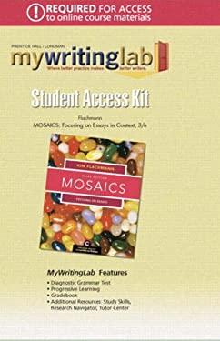 Mosaics: Focusing on Essays 9780132236225