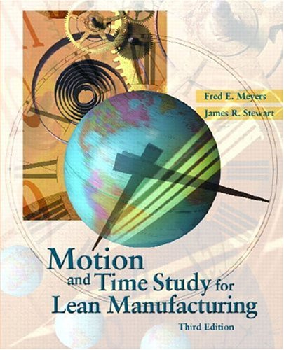 Motion and Time Study for Lean Manufacturing 9780130316707