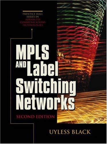 Mpls and Label Switching Networks 9780130358196