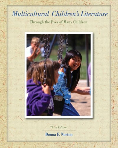 Multicultural Children's Literature: Through the Eyes of Many Children 9780135145289