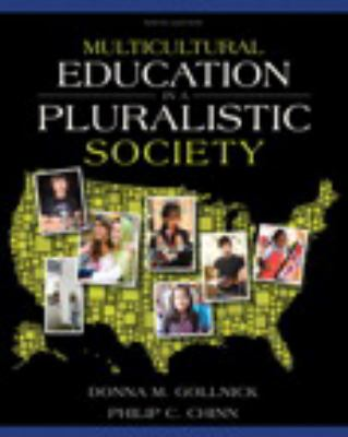 Multicultural Education in a Pluralistic Society Plus Myeducationlab with Pearson Etext 9780132893657