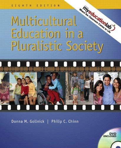 Multicultural Education in a Pluralistic Society (with Myeducationlab) 9780137147991