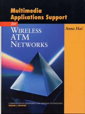 Multimedia Applications Support for Wireless ATM Networks 9780130214379