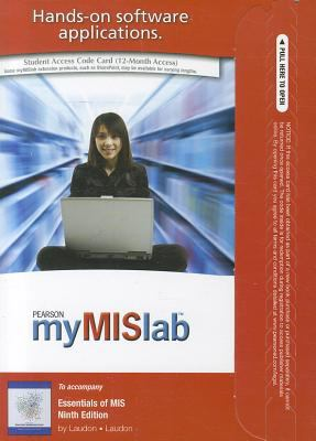 Mymislab with Pearson Etext -- Access Card -- For Essentials of MIS 9780136102878