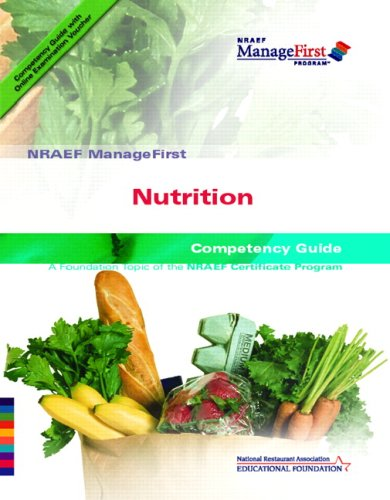 NRAEF ManageFirst: Nutrition: Competency Guide [With Online Examination Voucher] 9780131589063