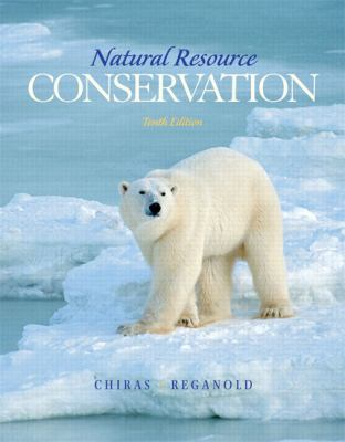Natural Resource Conservation: Management for a Sustainable Future 9780132251389